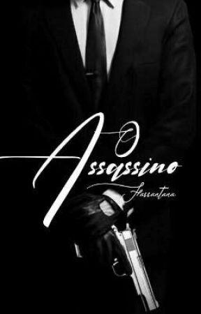 O ASSASSINO by fassantana