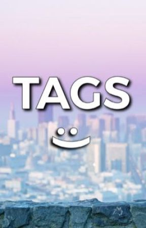TAGS :) by anonwrtr