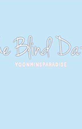 The Blind Date || Social Media AU on my IG by yoonminssparadise