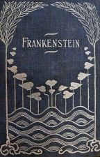Frankenstein;  or, the Modern Prometheus by kooljay