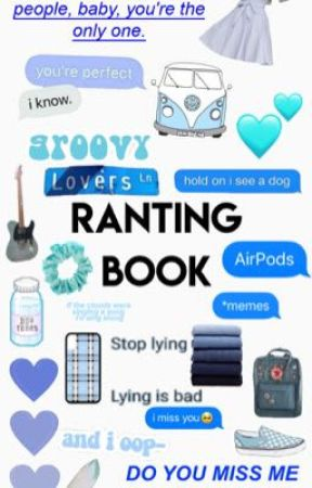 ranting book by idkhowbroadway