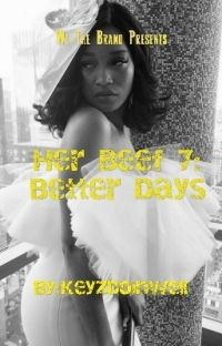 Her Beef 7: Better Days cover