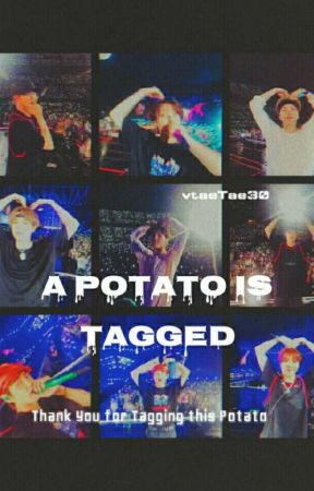 A Potato is Tagged by vtaeTae30