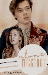 alone together || h.s au cover