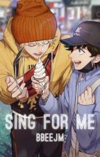 Sing for Me (Katsudeku) by bbeejm