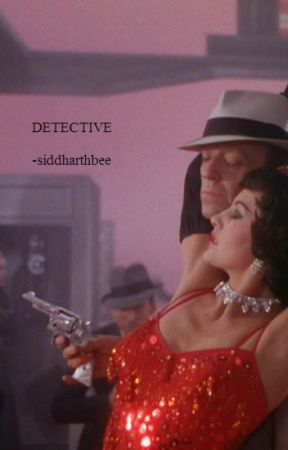 Detective by siddharthbee
