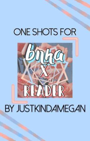 bnha one shots ❄️ by justkindamegan