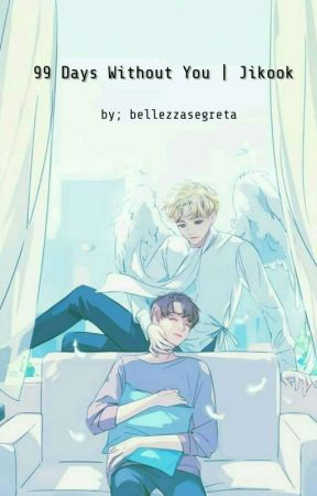 99 Days Without You | Jikook by rkivesunya