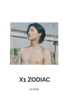 X1✖ ZODIAC by SlyPink