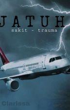 JATUH. by clarisisasi