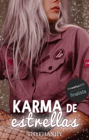 Karma de Estrellas  •TERMINADA• by Thyfhanhy
