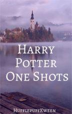 Harry Potter One Shots by HufflepuffKween