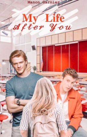 My Life After You by MorringtonWriter