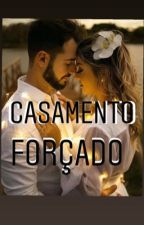 Casamento  forçado! by MellAntunes5