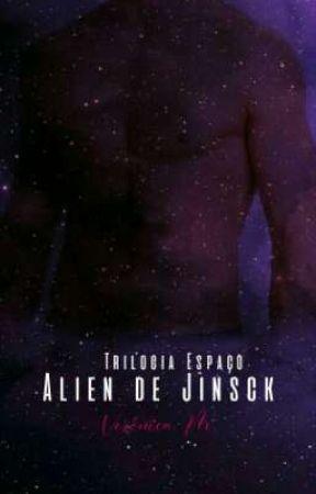 Alien de Jinsck - Trilogia Espaço by VeronicaPensativa