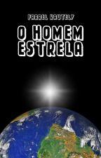 O Homem Estrela by Kautely