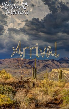 Arrival by StevenMeehan