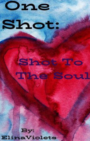 One Shot: Shot To The Soul [Sans x Reader] by ElinaViolets