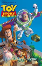 Toy Story (Reboot) by BraedimusSupreme