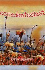 eccedentesiast  by o6Jam6o