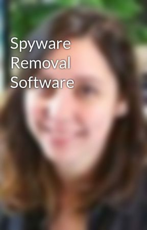 Spyware Removal Software by yehanamccoy167