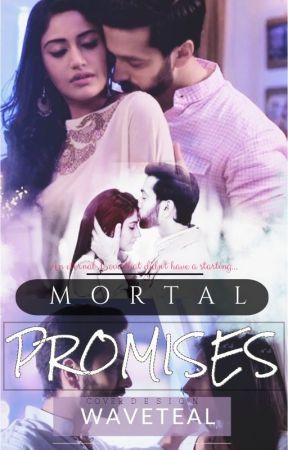 Mortal Promises ~ Shivika FF by WaveTeal
