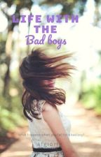 Living with the bad boys by Algibrig