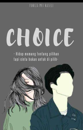 Choice by yurizaameiraseli