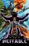 Ineffable | Ninjago x Reader cover