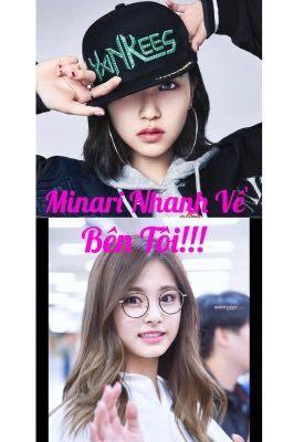 Đọc truyện [MiTzu] Minari Nhanh Về Bên Tôi!!!!!