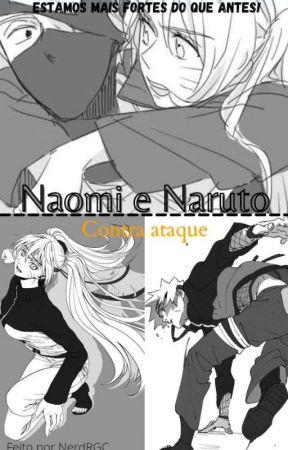 Naomi e Naruto: contra-ataque [2°Tempo]  by nerdRGC