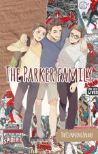 The Parker family || Spider-Man AU by TheCunningSnake