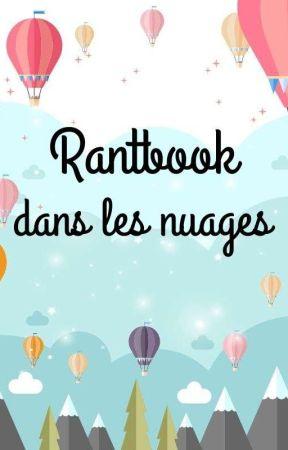 Rantbook dans les nuages by Olos23
