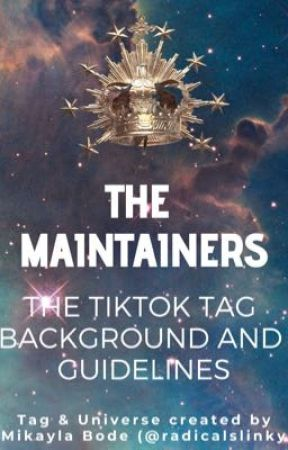 The Maintainers TikTok Tag by radicalslinky