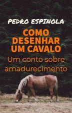 Como Desenhar um Cavalo by PedroIvoEspinola