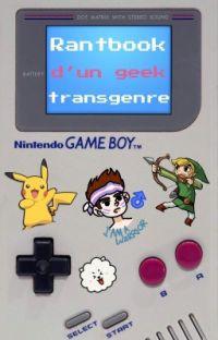 Rantbook d'un geek transgenre💫 cover