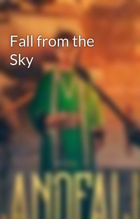 Fall from the Sky by VictorSerranoWriting