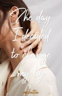 The day I decided to change my life cover