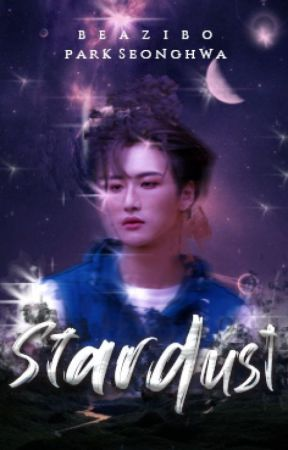 stardust   park seonghwa ✓ by beazibo