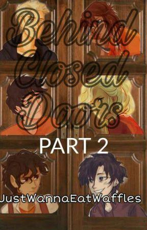 PJO/HOO - Behind Closed Doors Pt.2 Percabeth Fanfiction by JustWannaEatWaffles