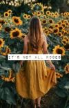 It's Not All Roses cover