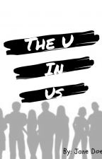 The U in Us by atotallylegitauthor