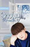Snowy Miracle (✔) [PROSES PENERBITAN] cover
