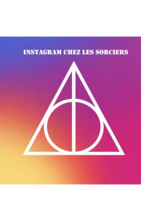 instagram chez les sorciers by Ninonn_m