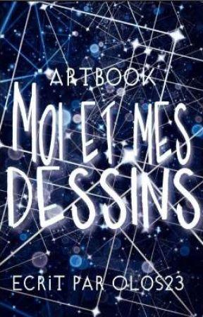 « Moi et mes dessins » artbook by Olos23