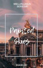Mellifluous Series#1: Painted Skies  by JHASGDC