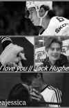 I love you    Jack Hughes cover