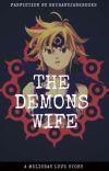 The Demons Wife [Meliodas] cover