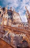 Two Queens and A Princess  cover