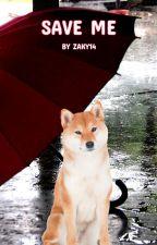 SAVE ME- SANA X MALE READER by ZAKY14